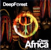Deep Forest - Deep Africa  (2013) [FLAC (image + .cue)]