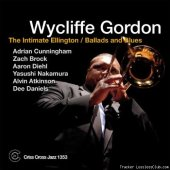 Wycliffe Gordon - The Intimate Ellington / Ballads and Blues (2013) [FLAC (tracks)]
