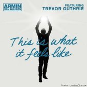 Armin van Buuren feat. Trevor Guthrie - This Is What It Feels Like  (2013) [FLAC (tracks)]