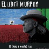Elliott Murphy - It Takes A Worried Man (2013) [FLAC (tracks + .cue)]