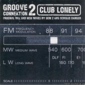 Groove Connektion 2 - Club Lonely (1998) [FLAC (tracks + .cue)]