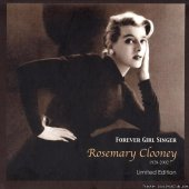 Rosemary Clooney - Forever Girl Singer (2002) [FLAC (image + .cue)]