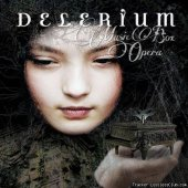 Delerium - Music Box Opera (Deluxe Edition) (2013) [FLAC (tracks)]