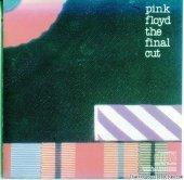 Pink Floyd - The Final Cut (1983) [FLAC (image + .cue)]