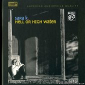 Sara K. - Hell or High Water (2006) [FLAC (tracks)]