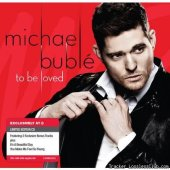 Michael Buble - To Be Loved (2013) [FLAC (tracks + .cue)]