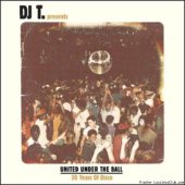 VA - DJ T. Presents United Under The Ball - 30 Years Of Disco (2011) [FLAC (tracks)]