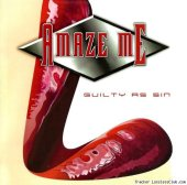 Amaze Me - Guilty As Sin (2013) [FLAC (image + .cue)]