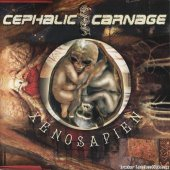 Cephalic Carnage - Xenosapien (2007) [FLAC (image + .cue)]