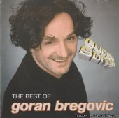Goran Bregovic - The Best Of (2004) [FLAC (image + .cue)]