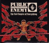 Public Enemy - The Evil Empire of Everything (2012) [FLAC (tracks + .cue)]