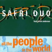 Safri Duo - All The People In The World (CDM)(2004) [FLAC (image + .cue)]