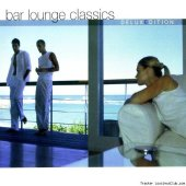 VA - Bar Lounge Classics: Deluxe Edition (2003) [FLAC (tracks + .cue)]