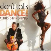 Chris Standring - Don't Talk, Dance (2014) [FLAC (image + .cue)]