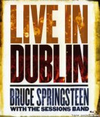 Bruce Springsteen With The Sessions Band - Live In Dublin (2007) [Blu-Ray 1080i]