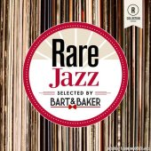 VA - Rare Jazz By Bart & Baker (2019) [FLAC (tracks)]
