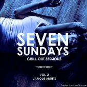 VA - Seven Sundays (Chill Out Sessions), Vol. 2 (2019) [FLAC (tracks)]