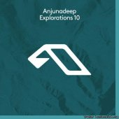 VA - Anjunadeep Explorations 10 (2019) [FLAC (tracks)]