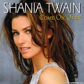 Shania Twain - Come On Over (International Version) (1997/2017) [FLAC (tracks)]