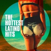 VA - The Hottest Latino Hits (2018) [FLAC (tracks)]