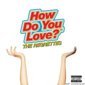 The Regrettes - How Do You Love? (2019) [FLAC (tracks)]
