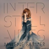 Mylene Farmer - Interstellaires (2015) [FLAC (tracks)]