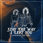 Josie Dunne - Late Teens / Early Twenties… Stay The Way I Left You (2019) [FLAC (tracks)]