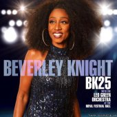 Beverley Knight - BK25: Beverley Knight (with The Leo Green Orchestra) (At the Royal Festival Hall) (2019) [FLAC (tracks)]