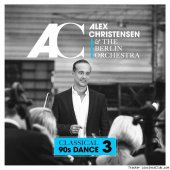 Alex Christensen & The Berlin Orchestra - Classical 90s Dance 3 (2019) [FLAC (tracks)]