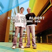Kyau & Albert - Here We Are Now (2005) [FLAC (tracks + .cue)]
