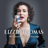 Lizzie Thomas - New Sounds from the Jazz Age (2020) [FLAC (tracks)]