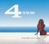 4 To The Bar - Your Heart Is Too Slow (2012) [FLAC (tracks + .cue)]