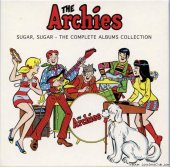 The Archies - Sugar, Sugar-The Complete Albums Collection (2016) [FLAC (tracks + .cue)]