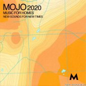 VA - Mojo 2020: Music For Homes (New Sounds For New Times) (2020) [FLAC (tracks + .cue)]