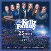 The Kelly Family - 25 Years Later - Live (2020) [FLAC (tracks)]