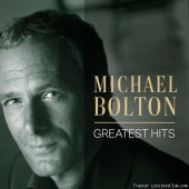 Michael Bolton - Michael Bolton: Greatest Hits (2020) [FLAC (tracks)]