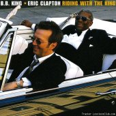 Eric Clapton & B.B. King - Riding with the King (Deluxe Edition) (2020) [FLAC (tracks)